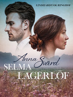 Anna Svärd - Selma Lagerlöf