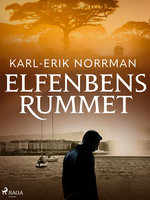 Elfenbensrummet - Karl-Erik Norrman