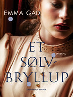 Et sølvbryllup - Emma Gad