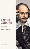 William Shakespeare : Complete Collection - William Shakespeare, Moon Classics