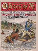The Liberty Boys on the Wallkill - Harry Moore