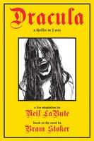 Dracula: A Thriller in 2 Acts - Bram Stoker, Neil LaBute