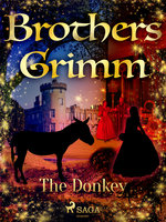 The Donkey - Brothers Grimm