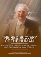 The Rediscovery of the Human - Viktor E. Frankl