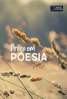Prece em Poesia - Pedro Alves