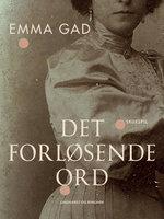 Det forløsende ord - Emma Gad