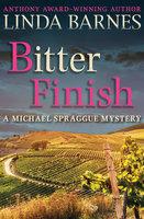 Bitter Finish - Linda Barnes