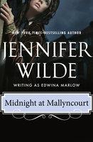 Midnight at Mallyncourt - Jennifer Wilde