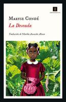 La deseada - Maryse Condé