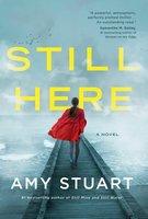 Still Here - Amy Stuart