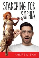 Searching For Sophia - Andrew Saw