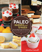 Paleo Sweets and Treats - Heather Connell