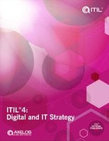 ITIL® 4: Digital and IT Strategy - AXELOS Limited