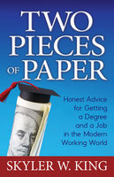Two Pieces of Paper - Skyler W. King