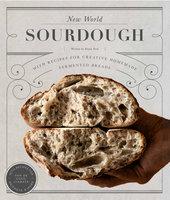 New World Sourdough - Bryan Ford