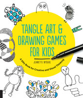 Tangle Art and Drawing Games for Kids - Jeanette Nyberg