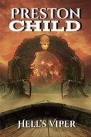 Hell's Viper - Preston Child