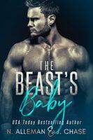 The Beast's Baby - Normandie Alleman, J. Chase, N. Alleman