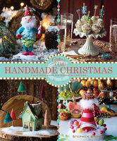 Glitterville's Handmade Christmas: A Glittered Guide for Whimsical Crafting! - Stephen Brown