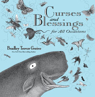Curses and Blessings for All Occasions - Bradley Trevor Greive