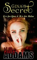 Gina's Secret - Kelly Addams