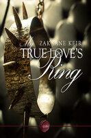 My True Love's Ring - Zak Jane Keir