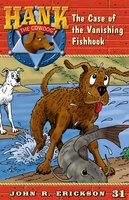 The Case of the Vanishing Fishhook - John R. Erickson