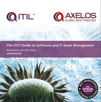 ITIL® Guide to Software and IT Asset Management - Second Edition - AXELOS Limited