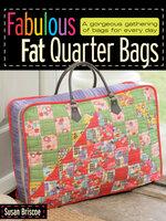 Fabulous Fat Quarter Bags - Susan Briscoe