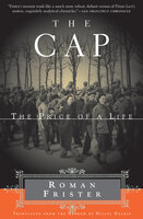 The Cap: The Price of a Life - Roman Frister