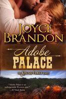 Adobe Palace - Joyce Brandon