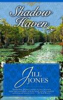 Shadow Haven - Jill Jones