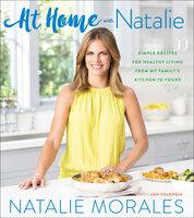 At Home with Natalie - Natalie Morales, Ann Volkwein