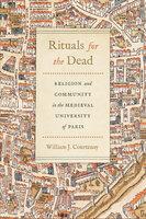 Rituals for the Dead - William J. Courtenay