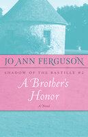 A Brother's Honor: A Novel - Jo Ann Ferguson