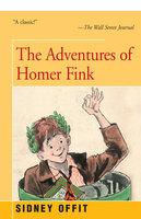 Adventures of Homer Fink - Sidney Offit