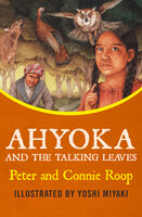 Ahyoka and the Talking Leaves - Peter Roop, Connie Roop