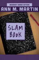 Slam Book - Ann M. Martin