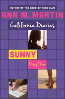 Sunny: Diary Three - Ann M. Martin