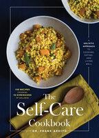 The Self-Care Cookbook - Frank Ardito