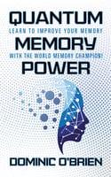 Quantum Memory Power - Dominic O'Brien