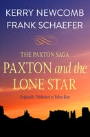 Paxton and the Lone Star - Kerry Newcomb, Frank Schaefer