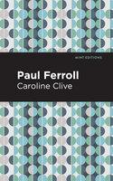 Paul Ferroll - Caroline Clive