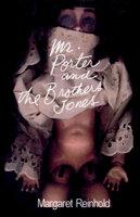 Mr. Porter and the Brothers Jones - Margaret Reinhold
