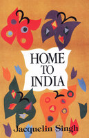 Home to India - Jacquelin Singh
