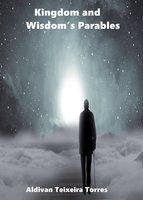Kingdom And Wisdom's Parables - Aldivan Teixeira Torres