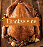 Thanksgiving: Recipes for a Holiday Meal - Lou Seibert Pappas