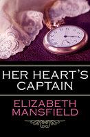 Her Heart's Captain - Elizabeth Mansfield