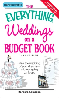 The Everything Weddings On A Budget Book Plan The Wedding