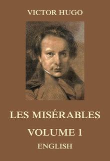 Les Misérables Volume 1 E Book Victor Hugo Storytel